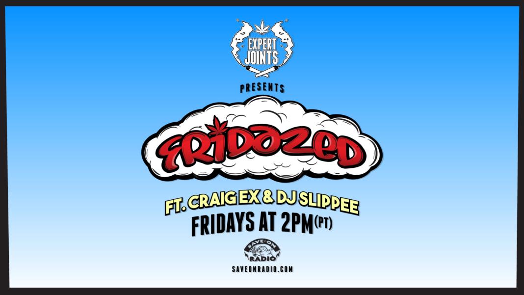 Fridazed w/ Craig Ex & DJ Slippee on Save On Radio: Episode 13